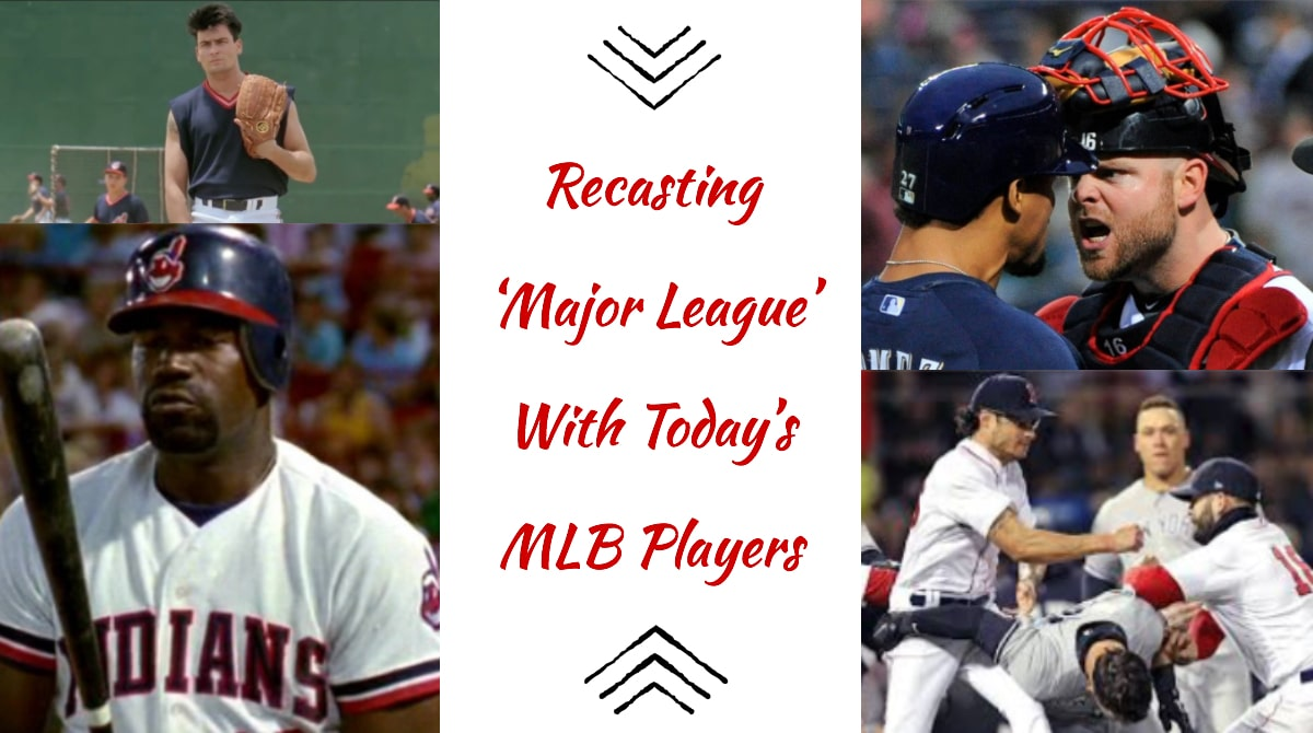 Recasting 'Major League' with today's MLB Players