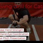 Receiving Drills for Catchers