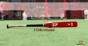 One Tool To Stop Roll Over Groundballs
