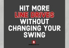 Hit More Line Drives Without Changing Your Swing