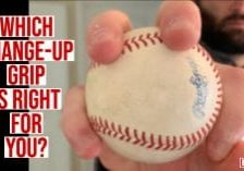 Which Change-Up Grip is Right For You_