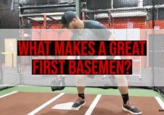 what makes a great first baseman?