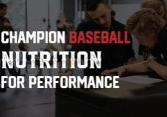 champ Baseball nutrition for performance