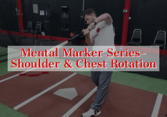 Mental Marker Series- Shoulder and Chest Rotation